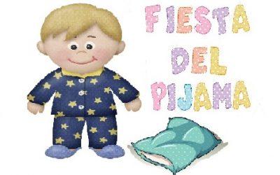 Fiesta del pijama viernes 1 de febrero de 2019