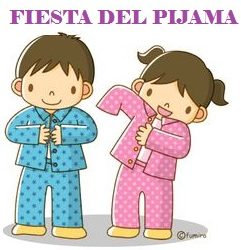 Fiesta del pijama miércoles 13 de enero